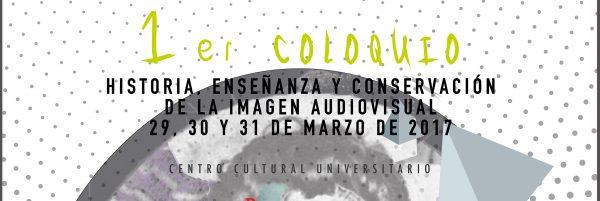 IIH primer Coloquio Historia audiovisual cartel